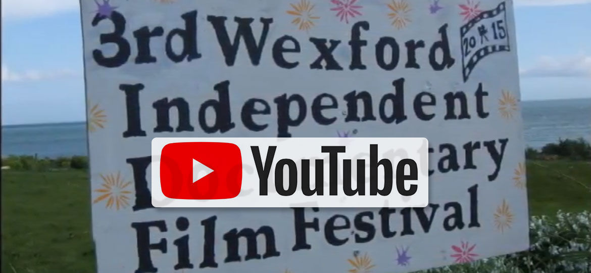 3rd Wexford Documentary Film Festival
